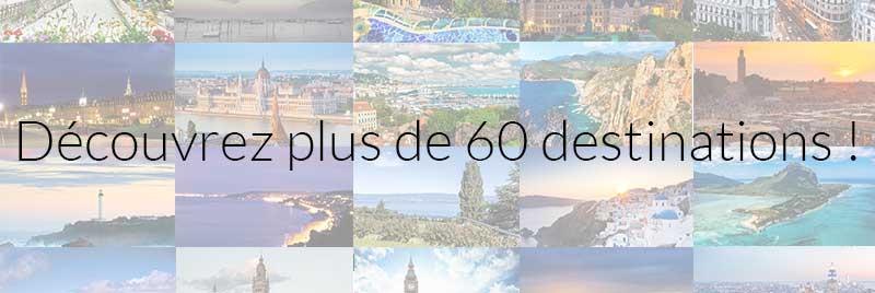 Plus de 60 destinations à découvrir